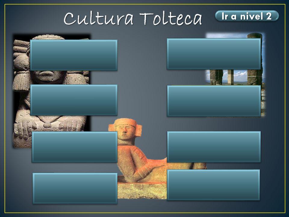 Cultura Tolteca Ubicación Ir a nivel 2 Algunas esculturas Tula Hidalgo