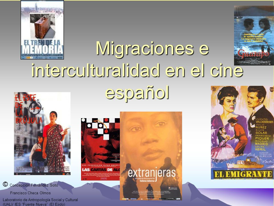 Migraciones e interculturalidad en el cine español