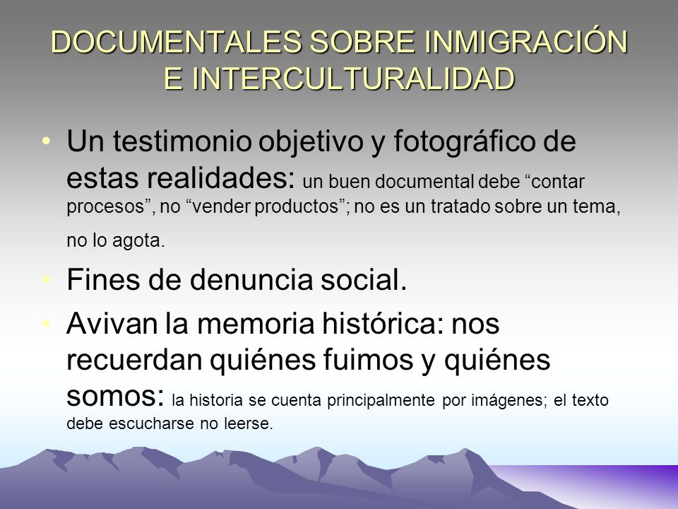DOCUMENTALES SOBRE INMIGRACIÓN E INTERCULTURALIDAD