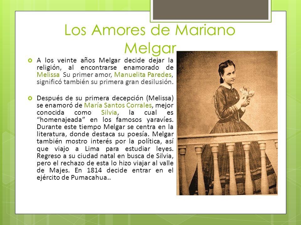 Los Amores de Mariano Melgar