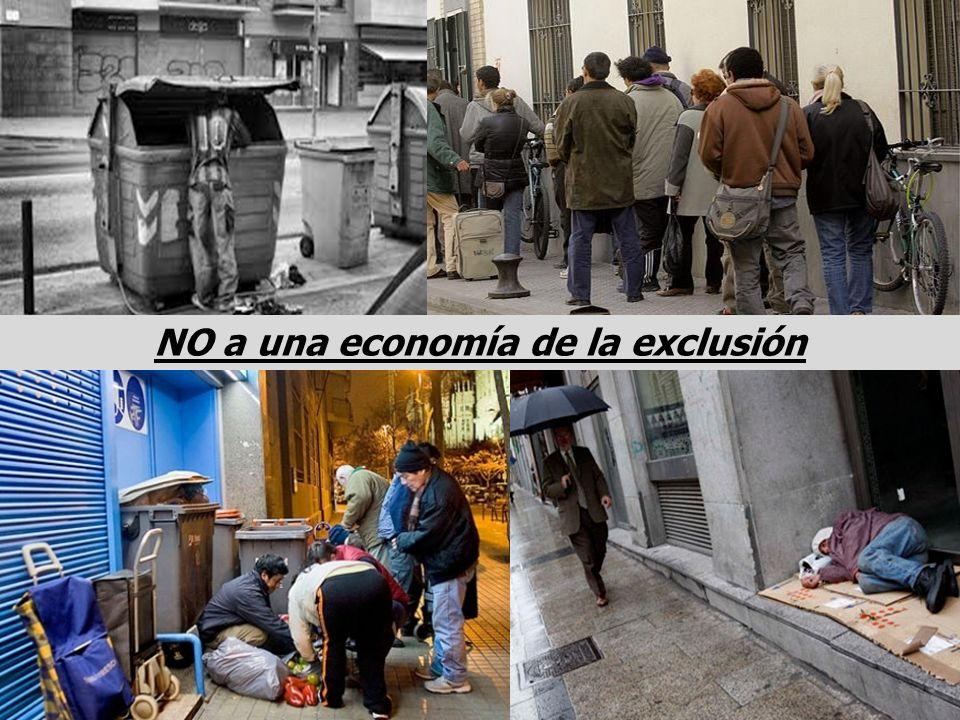 NO a una economía de la exclusión