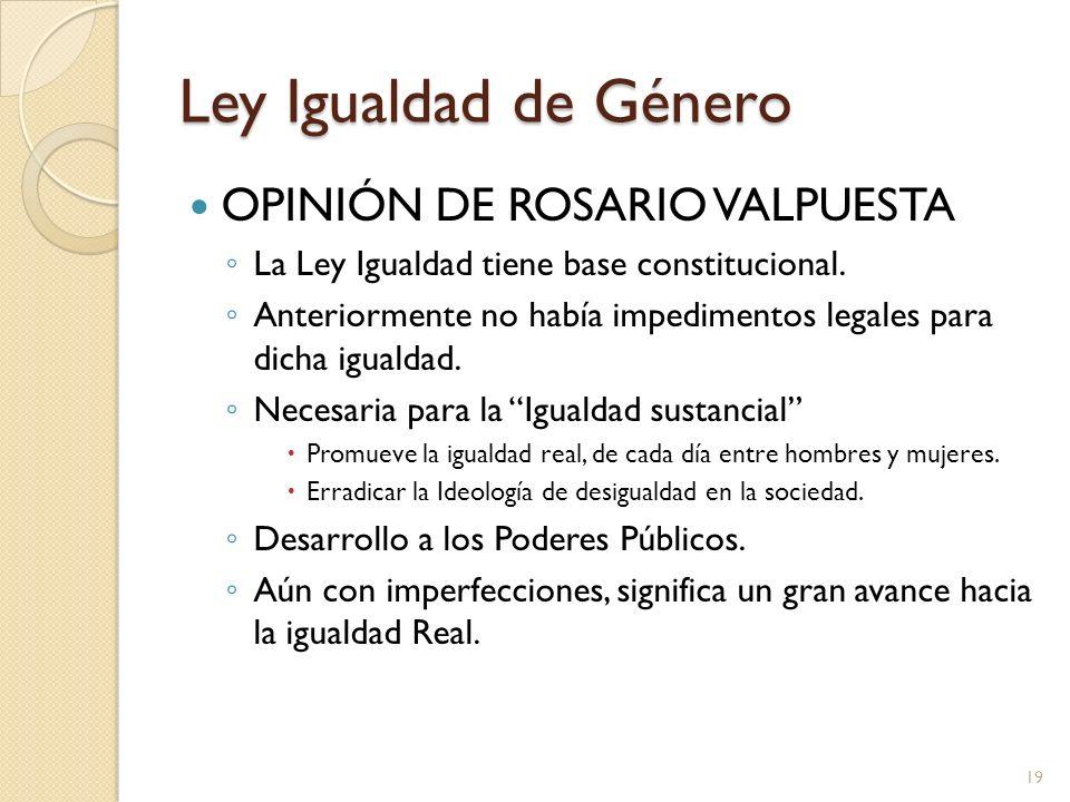 Ley Igualdad de Género OPINIÓN DE ROSARIO VALPUESTA