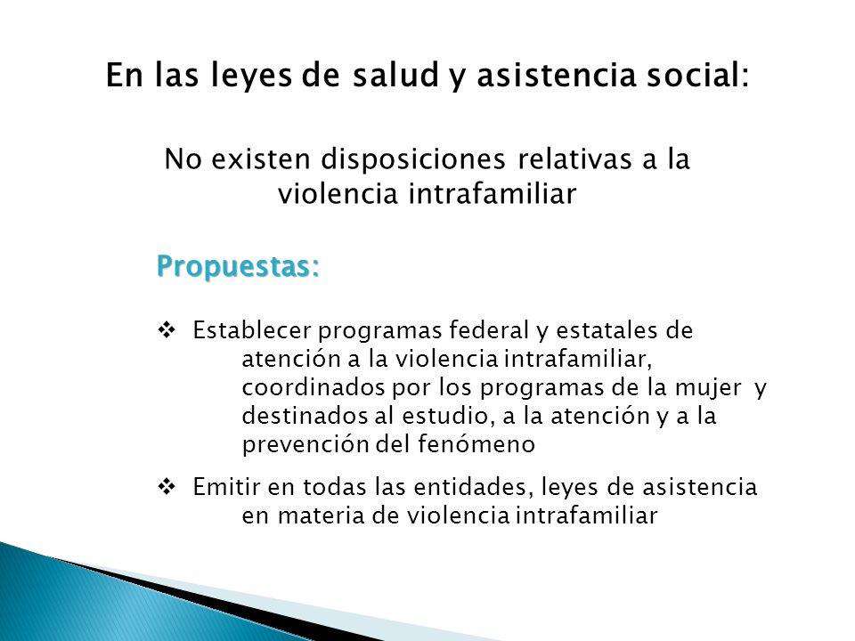 En las leyes de salud y asistencia social: