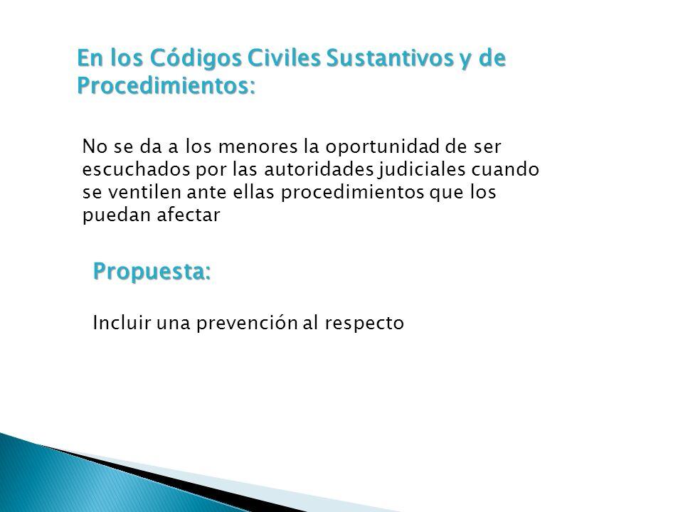 En los Códigos Civiles Sustantivos y de Procedimientos: