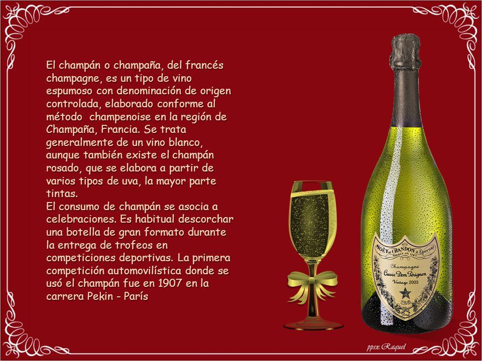 El champán o champaña, del francés champagne, es un tipo de vino espumoso con denominación de origen controlada, elaborado conforme al método champenoise en la región de Champaña, Francia. Se trata generalmente de un vino blanco, aunque también existe el champán rosado, que se elabora a partir de varios tipos de uva, la mayor parte tintas.