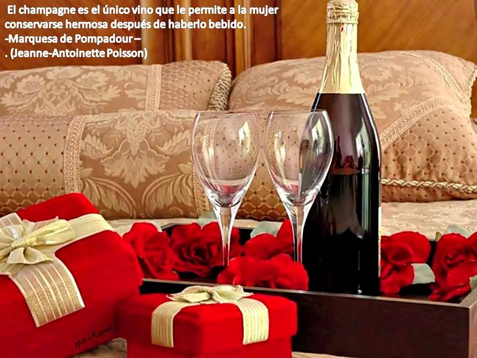 El champagne es el único vino que le permite a la mujer conservarse hermosa después de haberlo bebido.