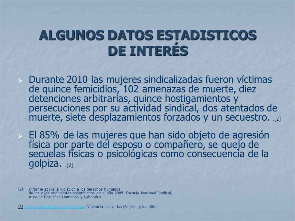 ALGUNOS DATOS ESTADISTICOS DE INTERÉS