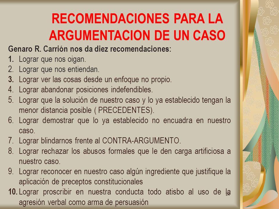 RECOMENDACIONES PARA LA ARGUMENTACION DE UN CASO