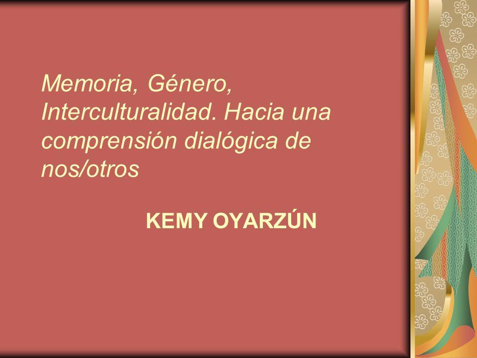 Memoria, Género, Interculturalidad