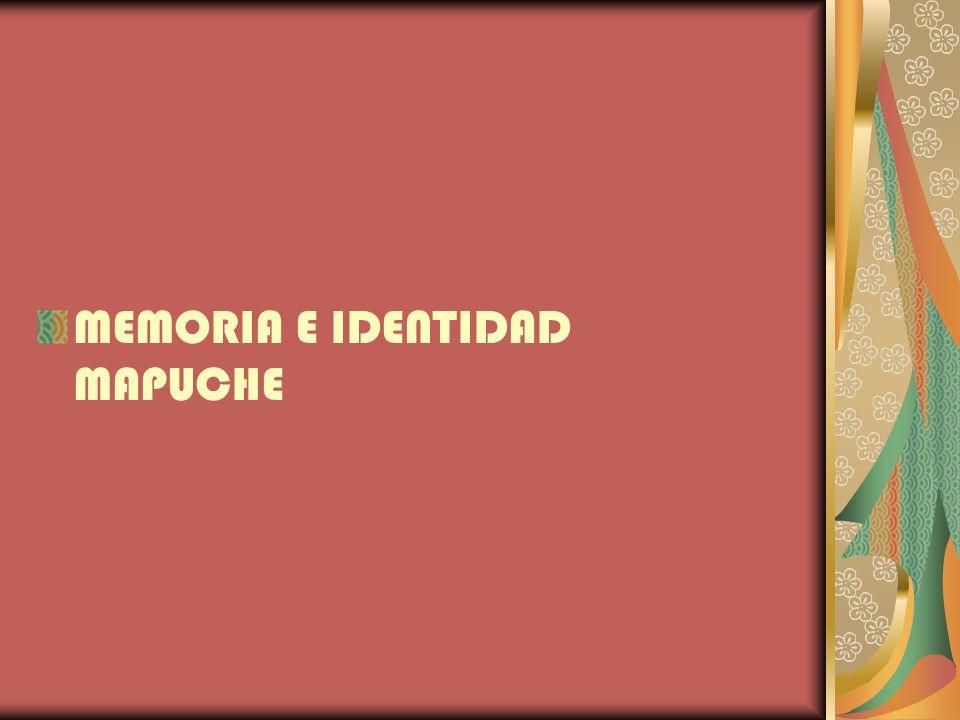 MEMORIA E IDENTIDAD MAPUCHE