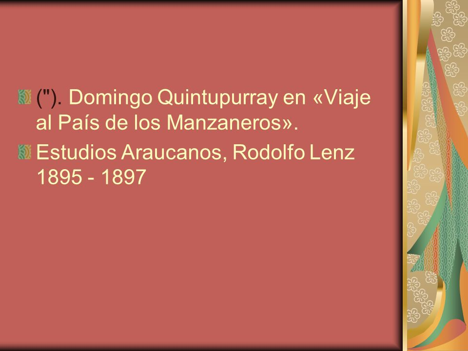 ( ). Domingo Quintupurray en «Viaje al País de los Manzaneros».
