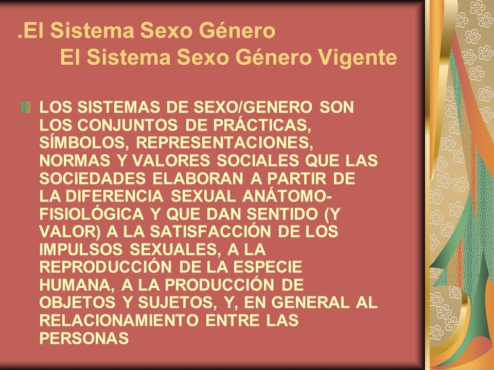 .El Sistema Sexo Género El Sistema Sexo Género Vigente