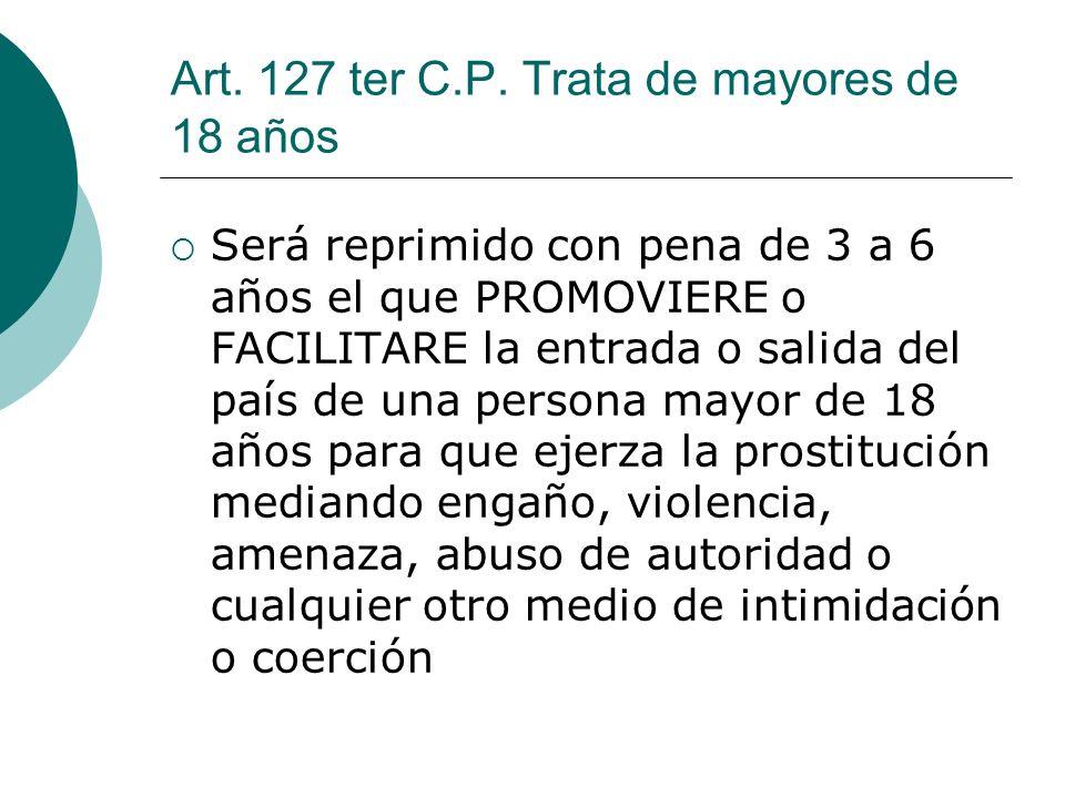 Art. 127 ter C.P. Trata de mayores de 18 años