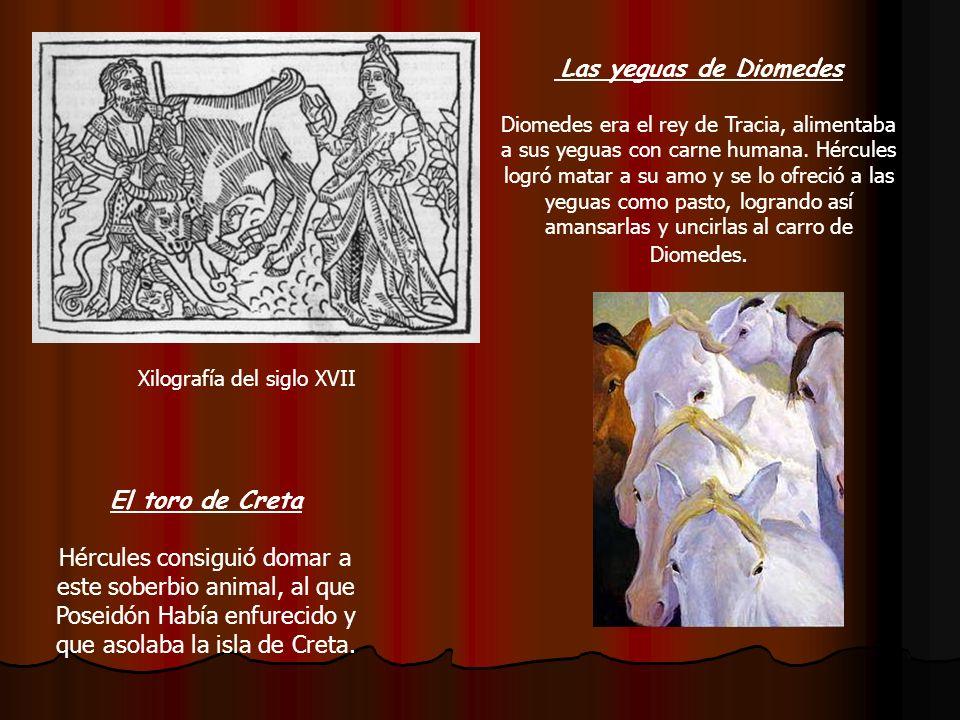Las yeguas de Diomedes El toro de Creta