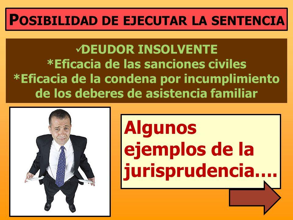 Algunos ejemplos de la jurisprudencia….