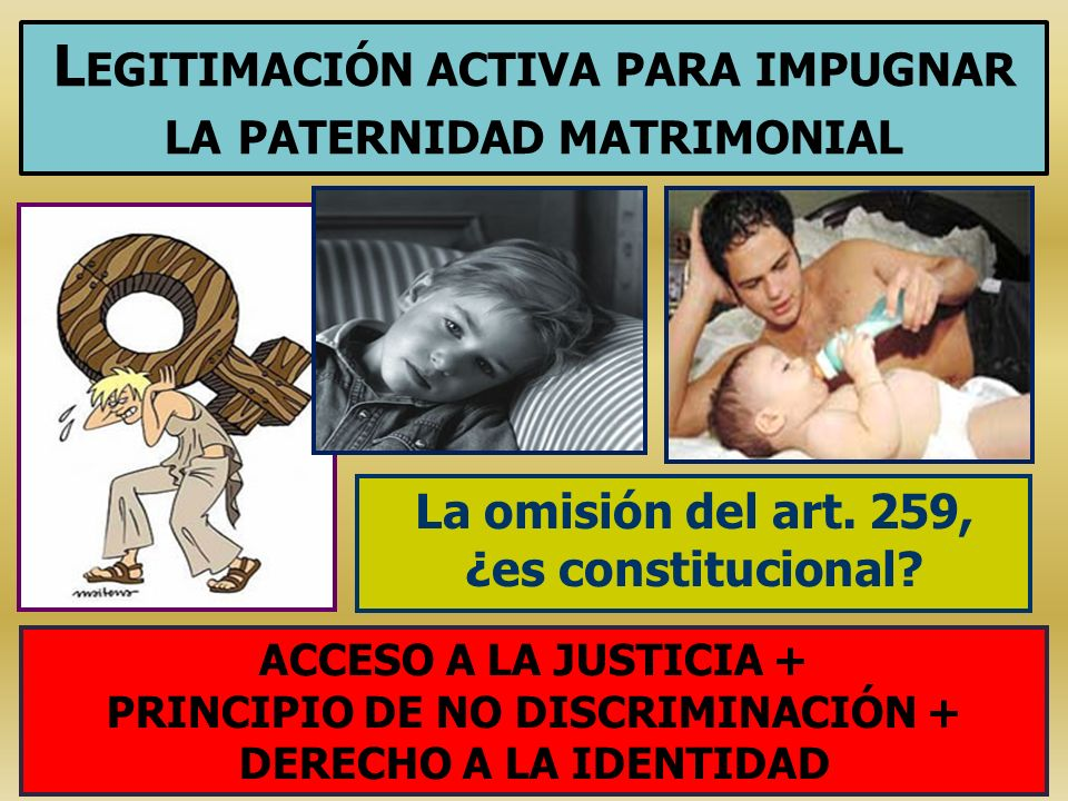 Legitimación activa para impugnar la paternidad matrimonial