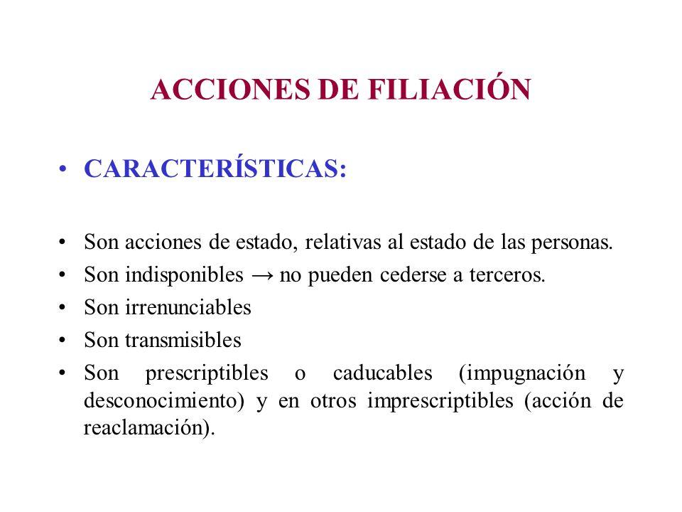 ACCIONES DE FILIACIÓN CARACTERÍSTICAS: