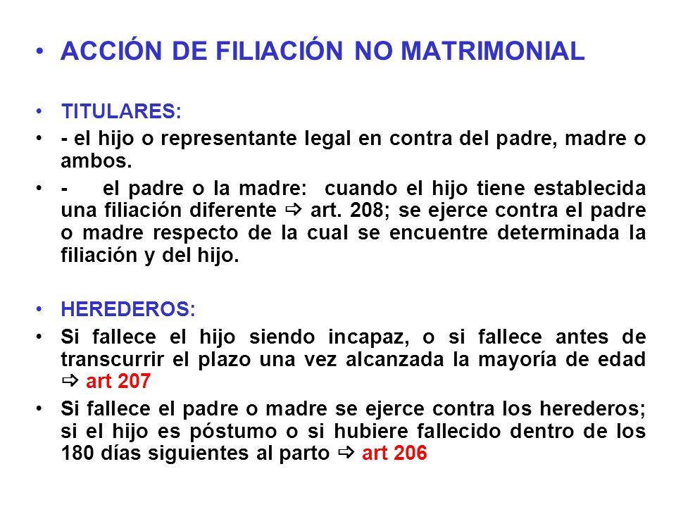 ACCIÓN DE FILIACIÓN NO MATRIMONIAL