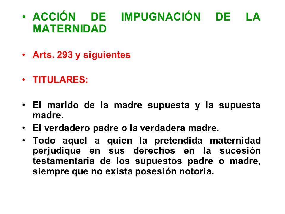 ACCIÓN DE IMPUGNACIÓN DE LA MATERNIDAD