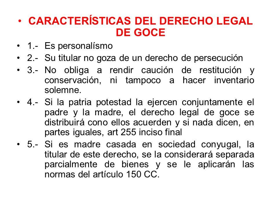 CARACTERÍSTICAS DEL DERECHO LEGAL DE GOCE