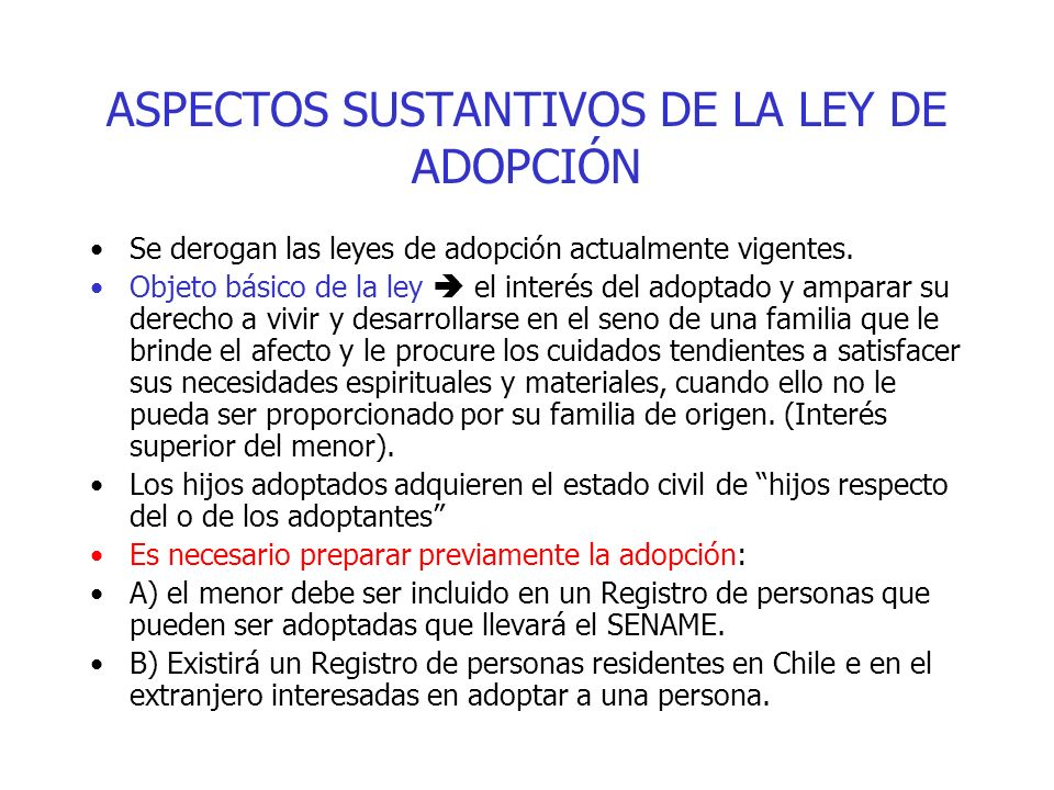 ASPECTOS SUSTANTIVOS DE LA LEY DE ADOPCIÓN