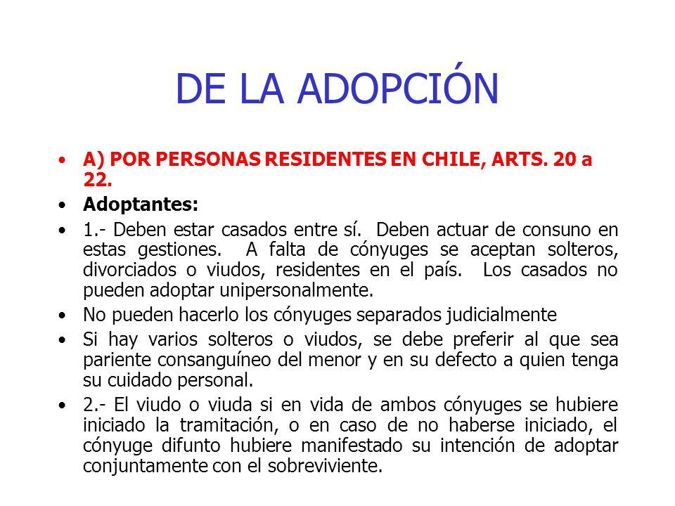 DE LA ADOPCIÓN A) POR PERSONAS RESIDENTES EN CHILE, ARTS. 20 a 22.