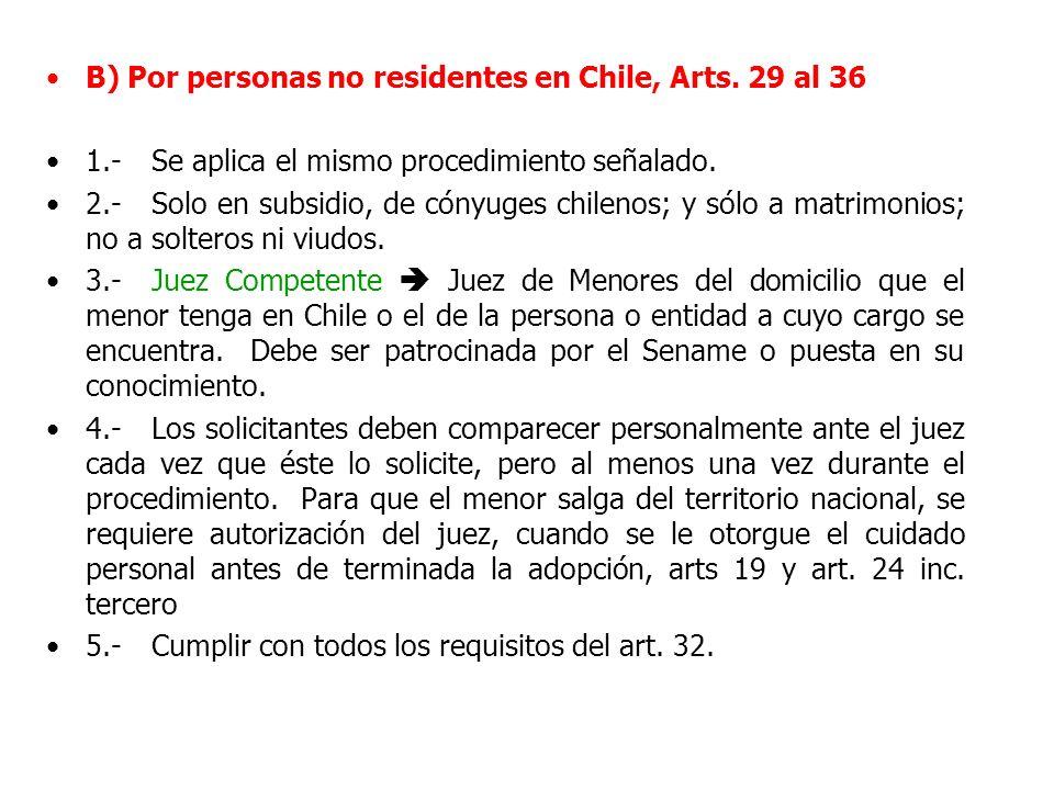 B) Por personas no residentes en Chile, Arts. 29 al 36