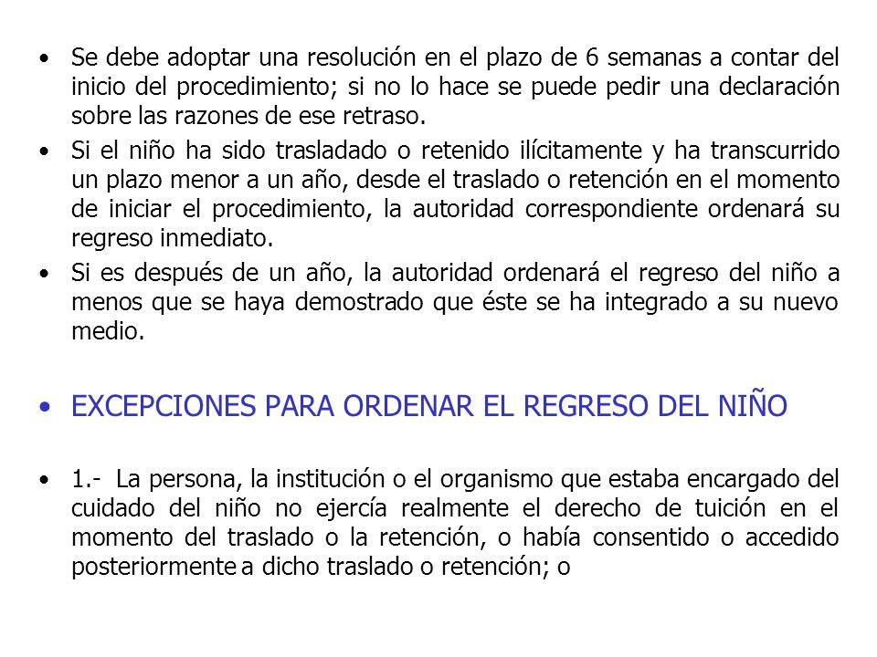 EXCEPCIONES PARA ORDENAR EL REGRESO DEL NIÑO
