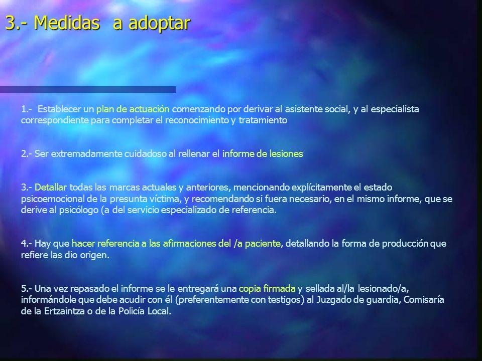 3.- Medidas a adoptar