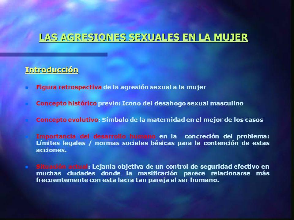LAS AGRESIONES SEXUALES EN LA MUJER
