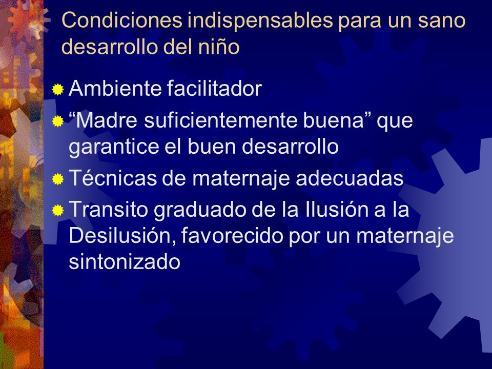 Condiciones indispensables para un sano desarrollo del niño
