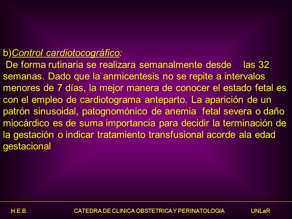 b)Control cardiotocográfico: