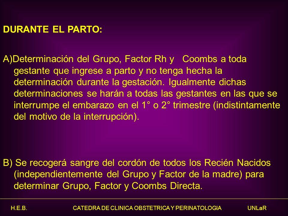 DURANTE EL PARTO: