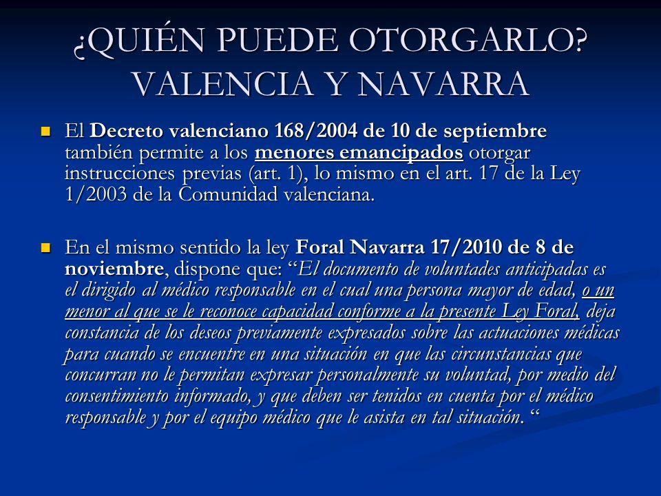 ¿QUIÉN PUEDE OTORGARLO VALENCIA Y NAVARRA
