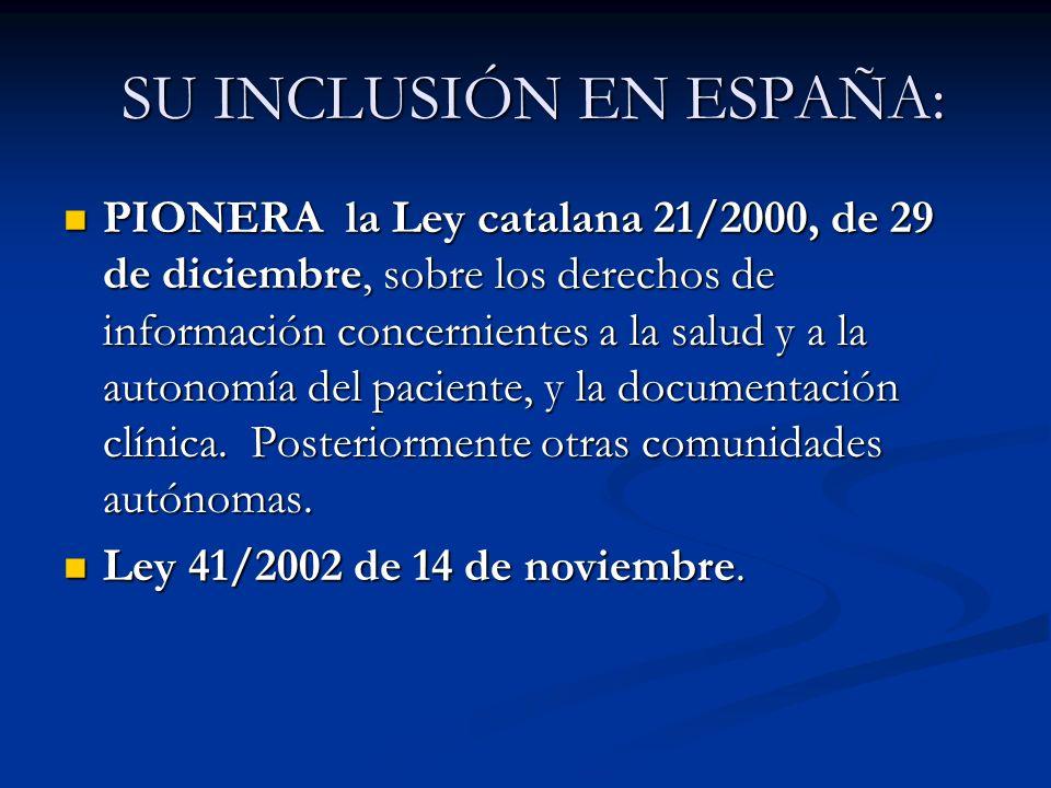 SU INCLUSIÓN EN ESPAÑA: