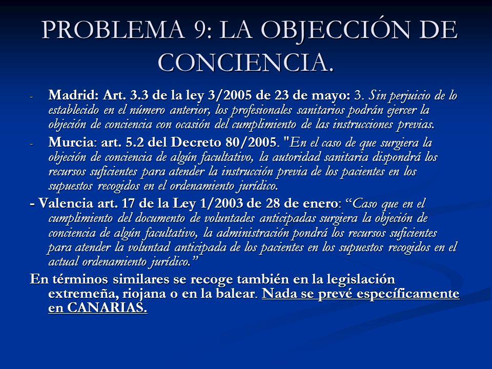 PROBLEMA 9: LA OBJECCIÓN DE CONCIENCIA.