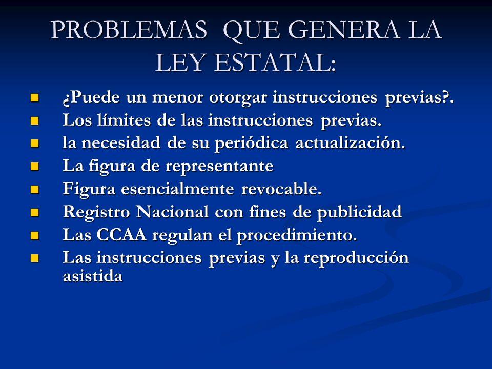 PROBLEMAS QUE GENERA LA LEY ESTATAL: