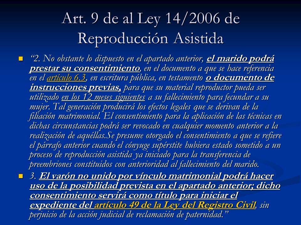 Art. 9 de al Ley 14/2006 de Reproducción Asistida