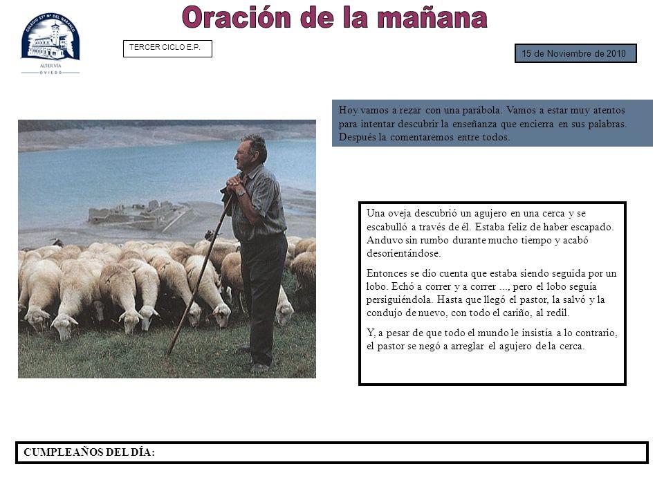 Oración de la mañanaTERCER CICLO E.P. 15 de Noviembre de 2010.