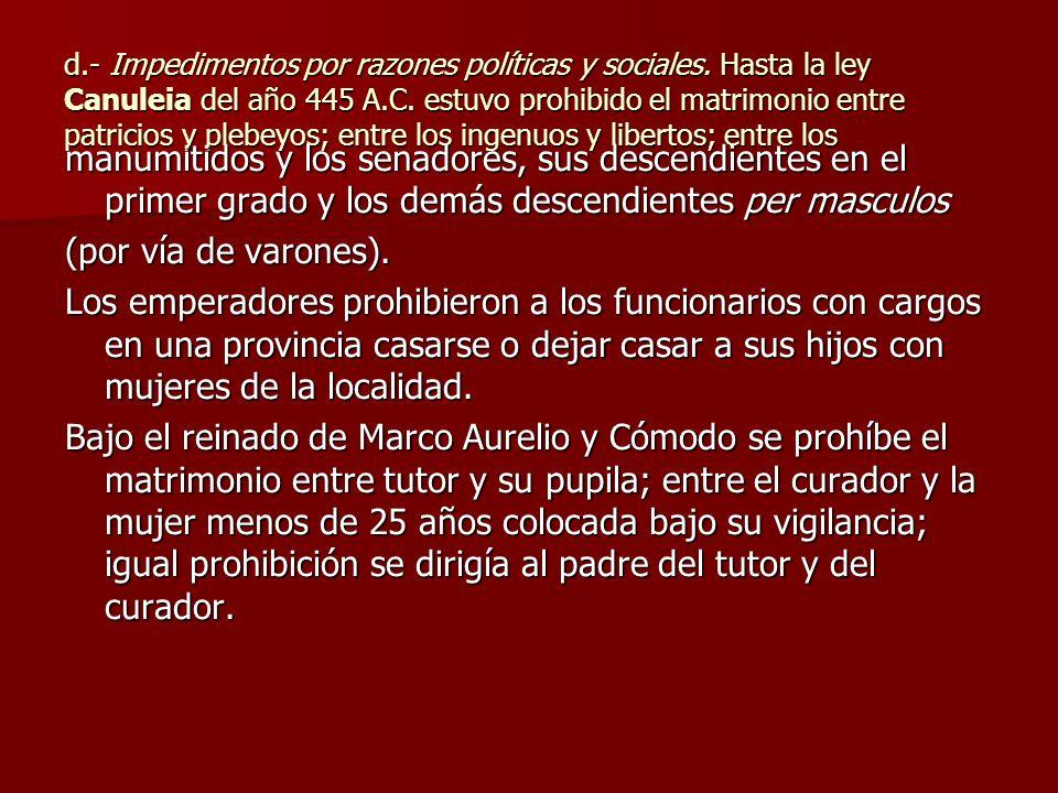 d. - Impedimentos por razones políticas y sociales