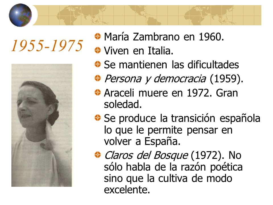 1955-1975 María Zambrano en 1960. Viven en Italia.