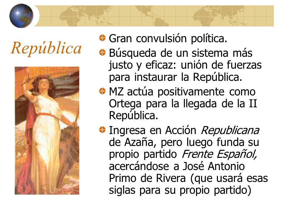 República Gran convulsión política.