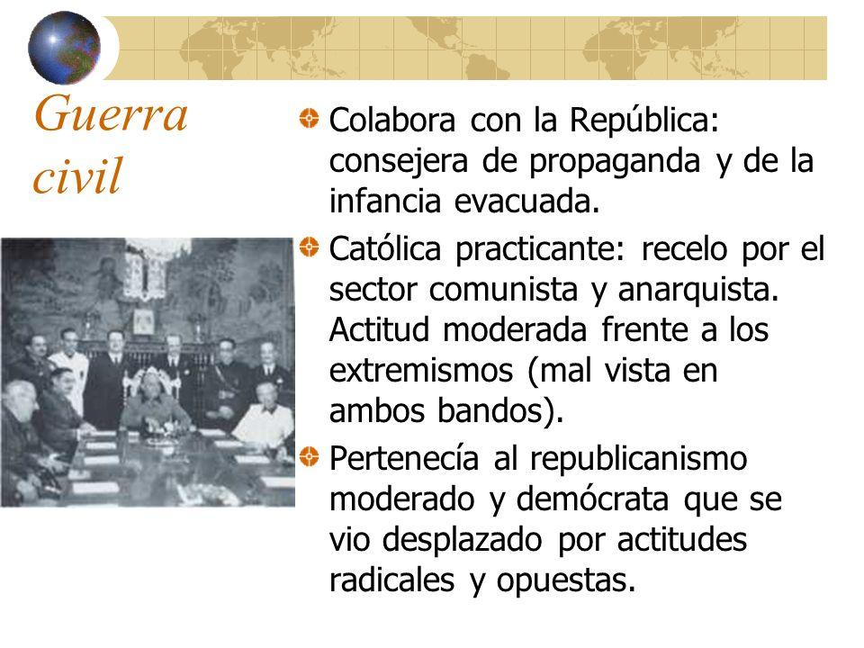 Guerra civil Colabora con la República: consejera de propaganda y de la infancia evacuada.