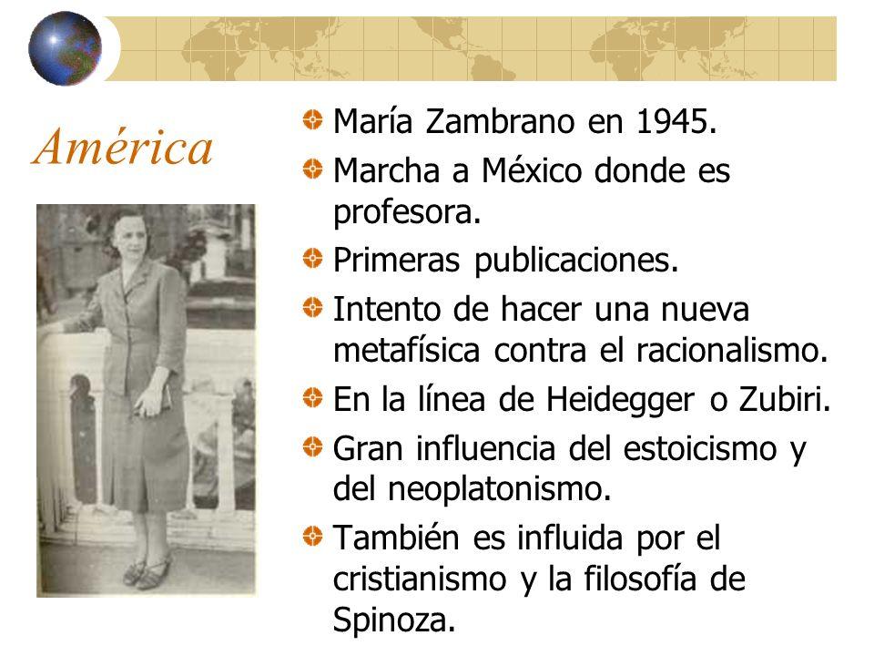 América María Zambrano en 1945. Marcha a México donde es profesora.