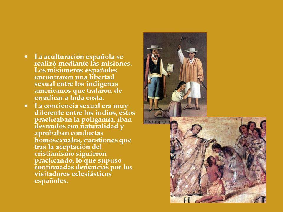 La aculturación española se realizó mediante las misiones