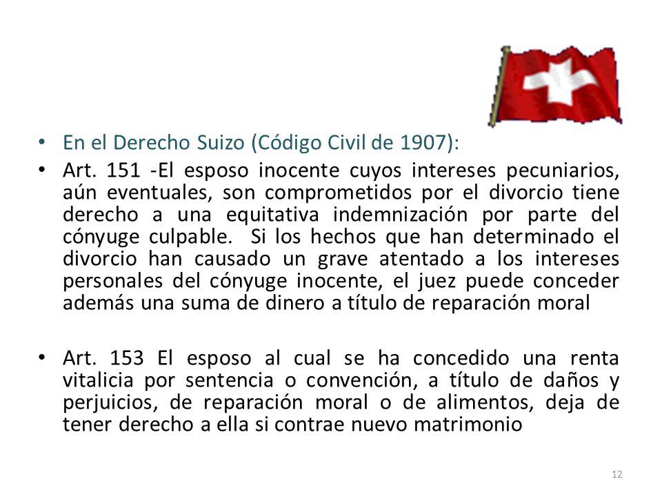En el Derecho Suizo (Código Civil de 1907):