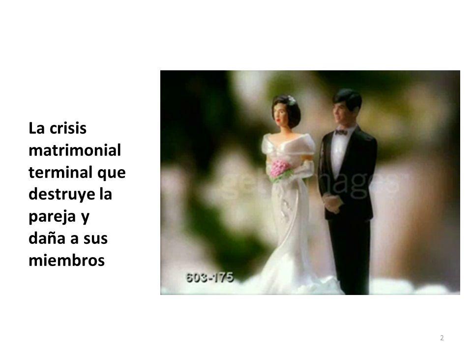 La crisis matrimonial terminal que destruye la pareja y daña a sus miembros