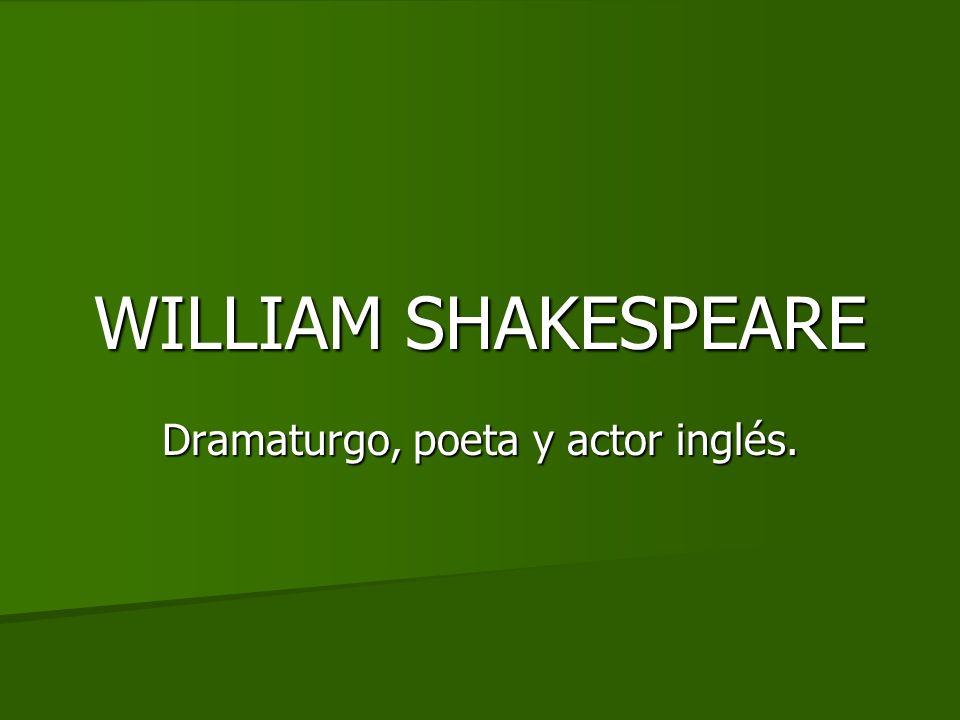 Dramaturgo, poeta y actor inglés.
