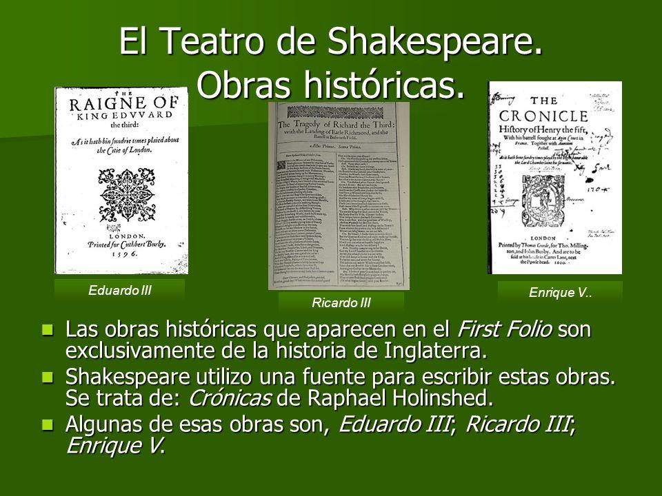 El Teatro de Shakespeare. Obras históricas.