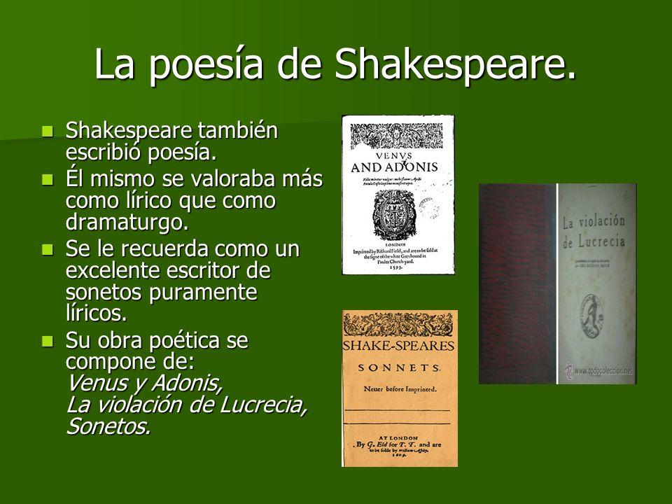 La poesía de Shakespeare.